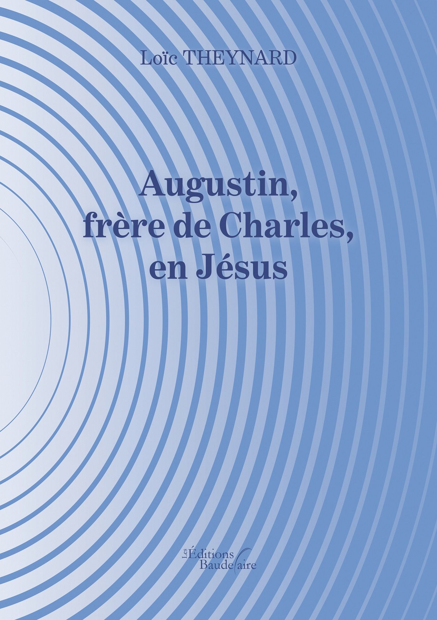 Augustin, frère de Charles, en Jésus