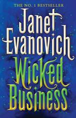 Vente Livre Numérique : Wicked Business (Wicked Series, Book 2)  - Janet Evanovich