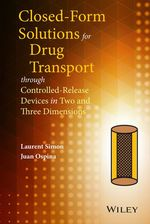 Vente Livre Numérique : Closed-form Solutions for Drug Transport through Controlled-Release Devices in Two and Three Dimensions  - Laurent Simon - Juan Ospina