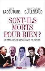 Vente Livre Numérique : Sont-ils morts pour rien?. Un demi-siècle d'assassinats politiques  - Jean-claude Guillebaud - Jean Lacouture