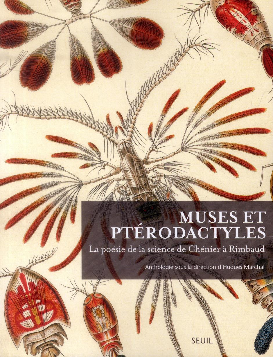 Muses et ptérodactyles ; la poésie de la science de Chenier à Rimbaud