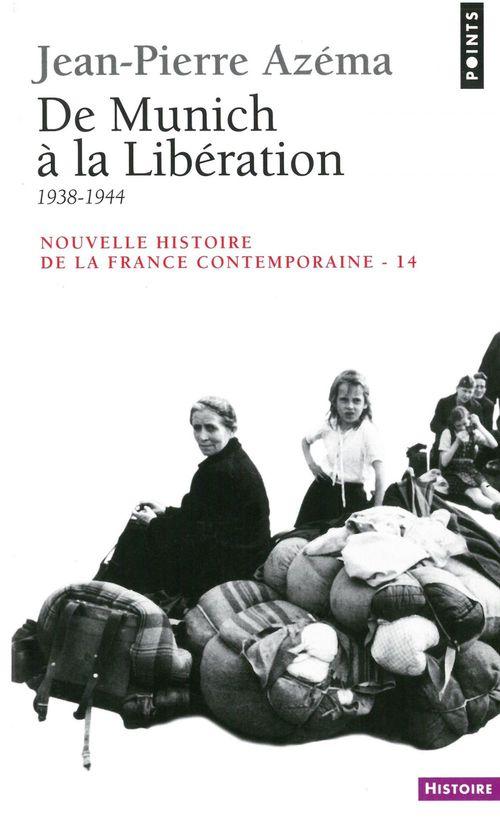 De Munich à la Libération. 1938-1944