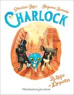 Vente EBooks : Charlock (Tome 2) - Le trafic de croquettes  - Benjamin Lacombe - Sébastien Perez