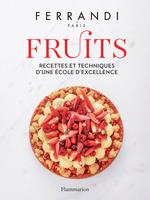 FERRANDI Paris - Fruits  - Collectif