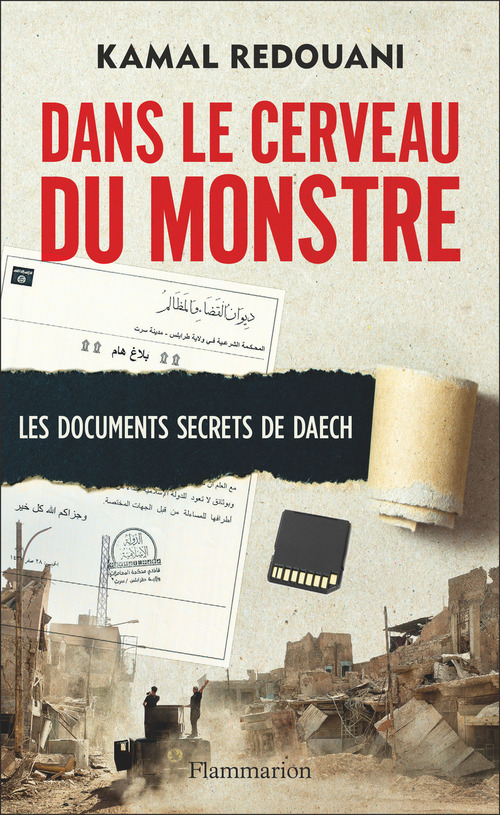 Dans le cerveau du monstre ; les documents secrets de Daesh