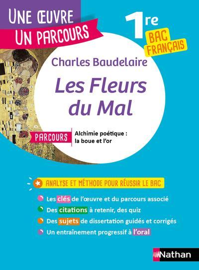 Les fleurs du mal ; 1re ; bac français