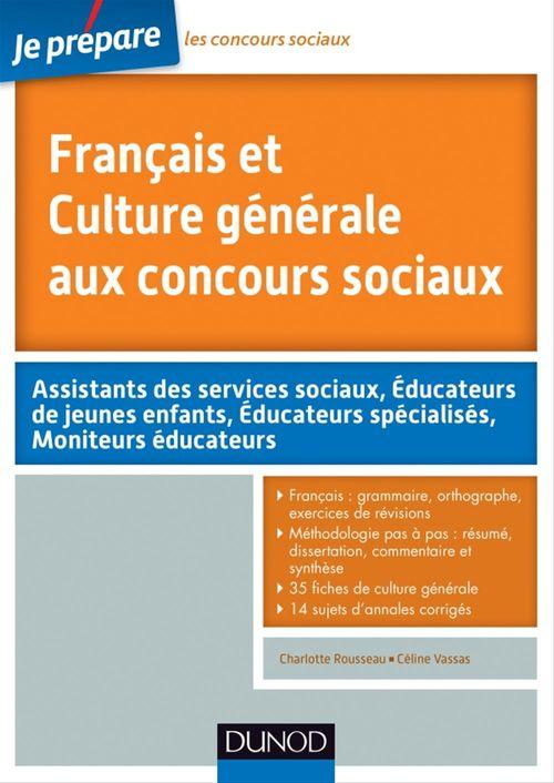 Je prépare ; français et culture générale aux concours sociaux