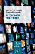 Vente EBooks : Psychologie des écrans  - Sylvain Missonnier - Xanthie Vlachopoulou