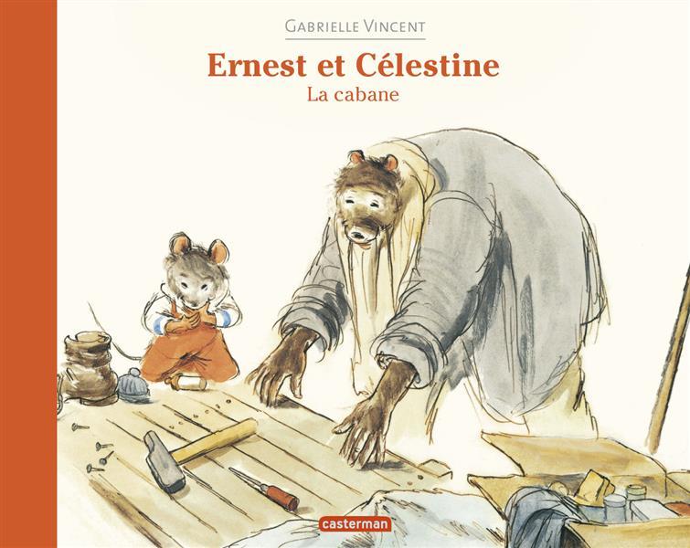 Ernest et Célestine ; la cabane
