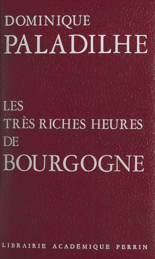 Les très riches heures de Bourgogne