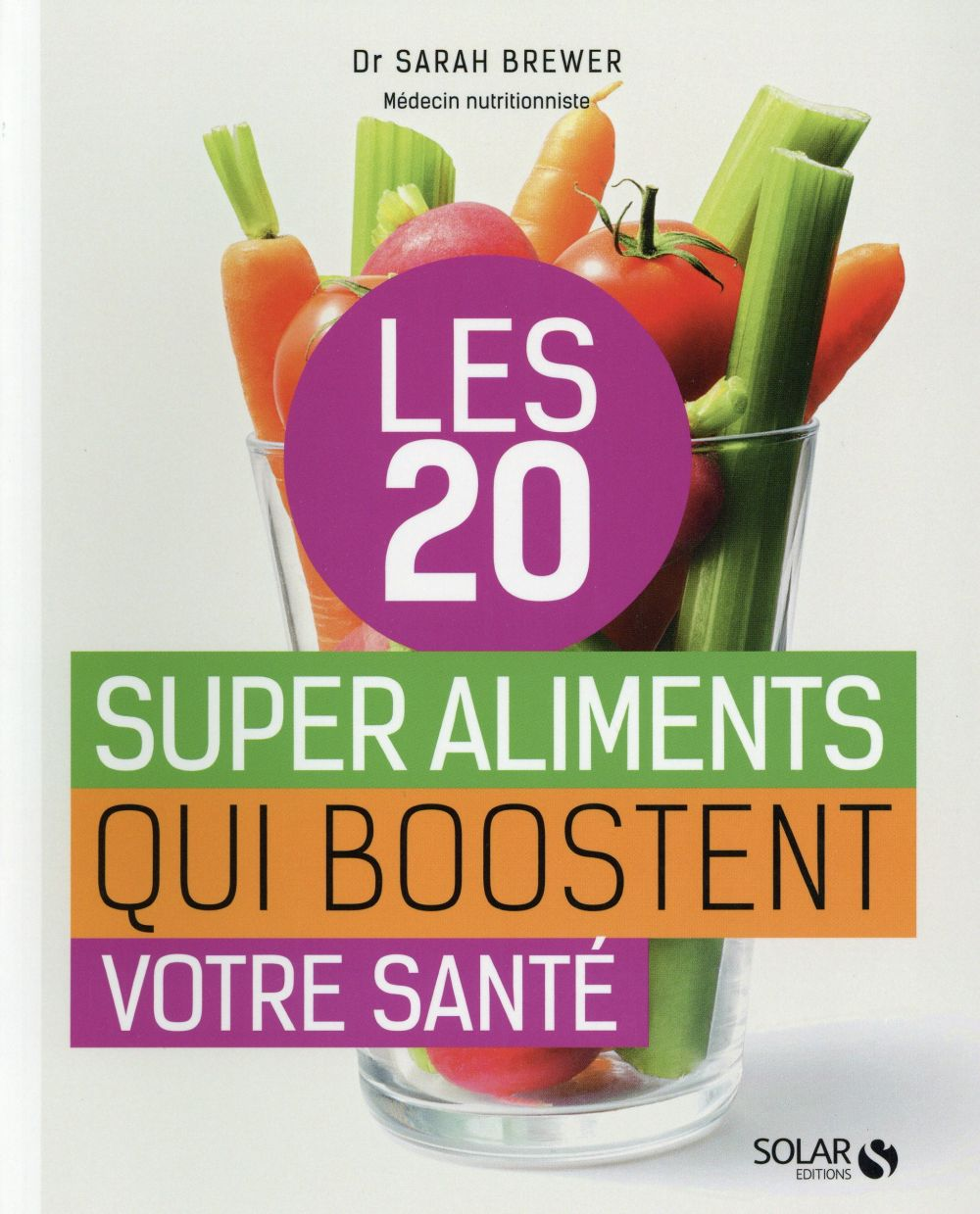 Les 20 supers aliments qui boostent la santé