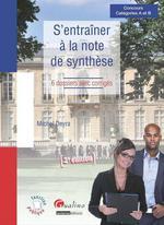 Vente Livre Numérique : S'entraîner à la note de synthèse - 3e édition  - Michel Deyra