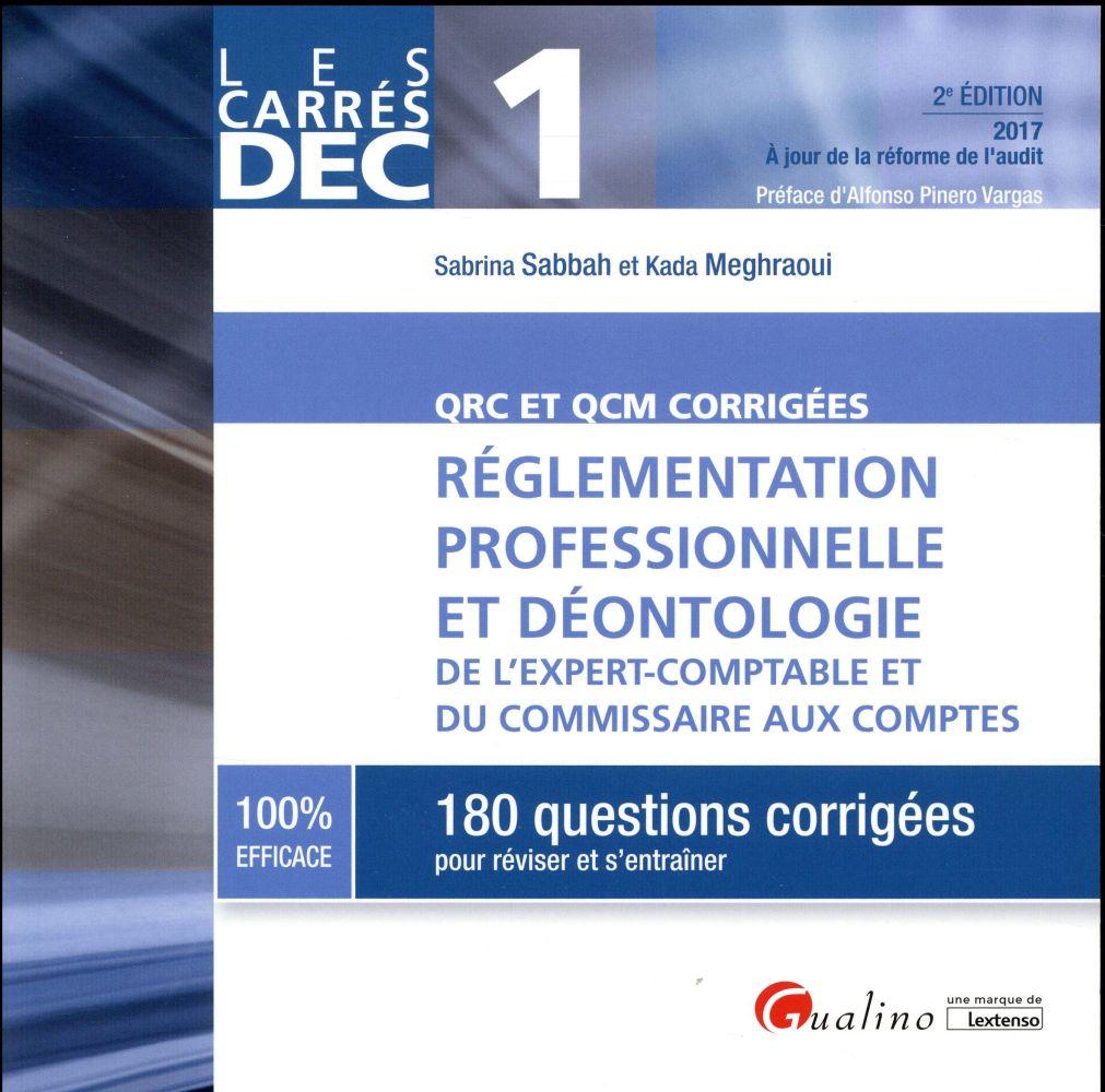 QRC et QCM corrigées ; réglementation professionnelle et déontologie de l'expert-comptable et du commissaire aux comptes (édition 2017)
