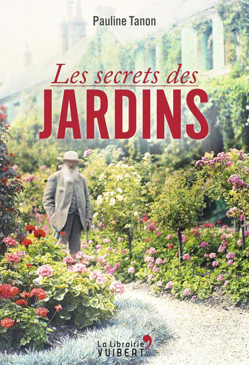Les secrets des jardins