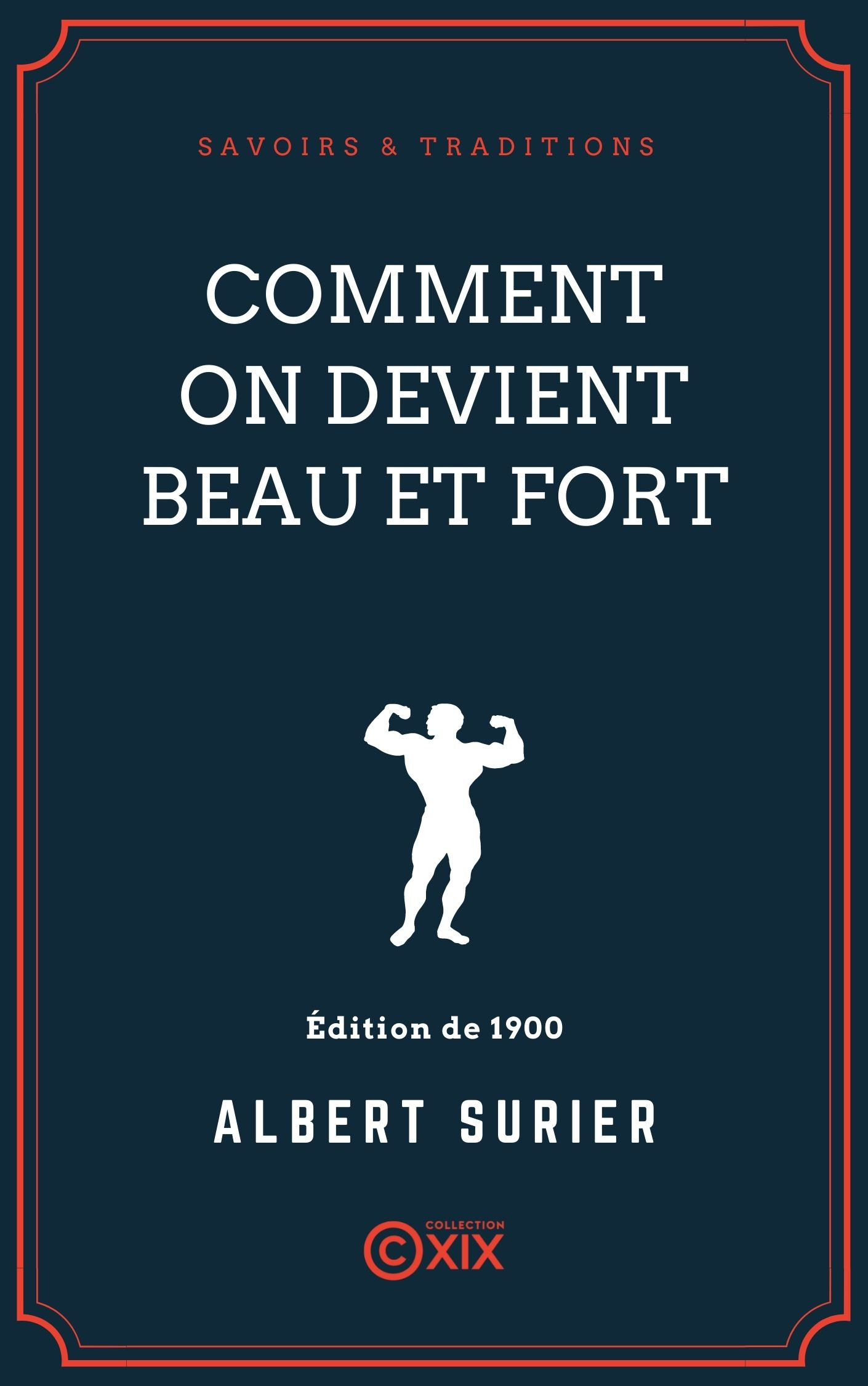 Vente Livre Numérique : Comment on devient beau et fort  - Albert Surier