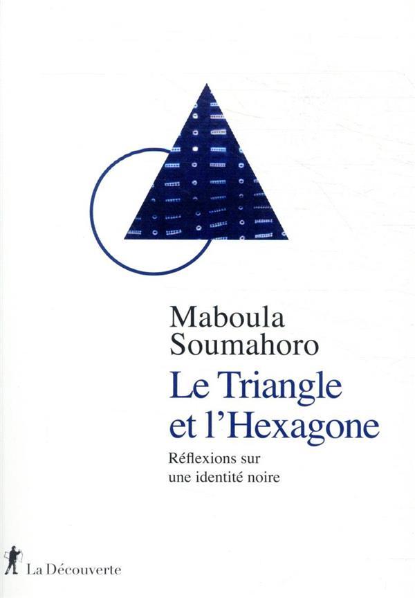 le triangle et l'hexagone ; réflexions sur une identité noire