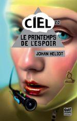 Vente Livre Numérique : Ciel - tome 2 Le printemps de l'espoir  - Johan Heliot