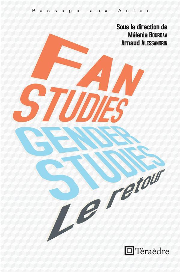 fan studies et gender studies  : le retour