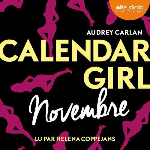 Vente AudioBook : Calendar Girl - Novembre  - Audrey Carlan