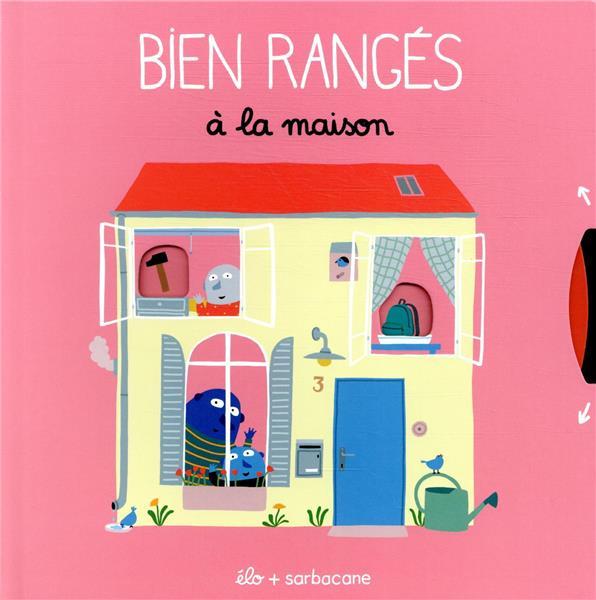 BIEN RANGES - A LA MAISON