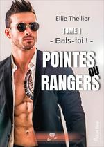 Pointes ou rangers - bats-toi ! - pointes ou rangers tome 1  - Thellier Ellie