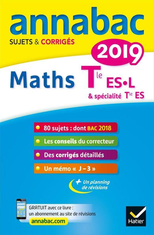 Annabac ; maths ; terminale ES, L (édition 2019)