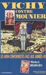 Vichy contre Mounier : les non-conformistes face aux années 40