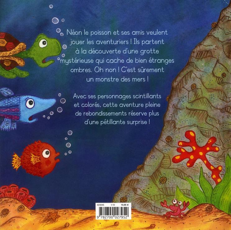 Néon le poisson et le monstre des mers