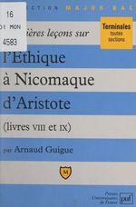 Premières leçons sur l'Éthique à Nicomaque, d'Aristote  - Arnaud Guigue