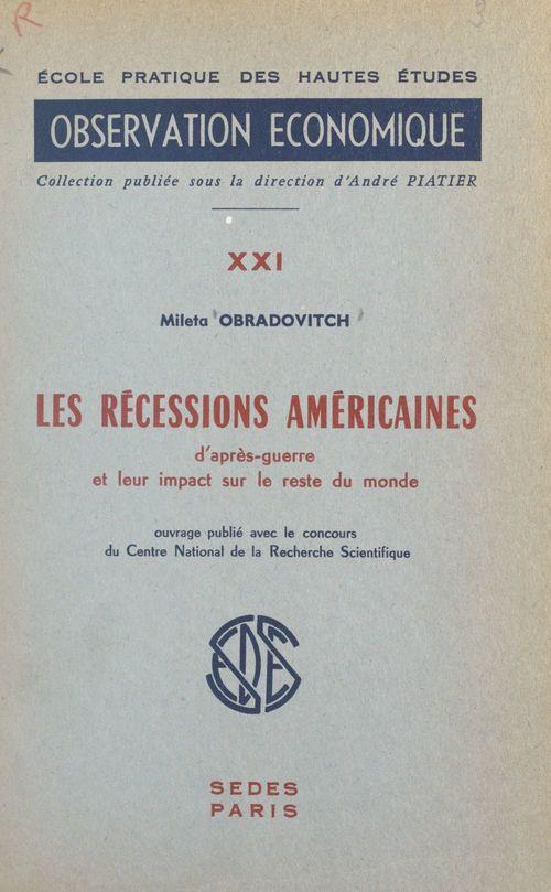 Les récessions américaines d'après-guerre et leur impact sur le reste du monde