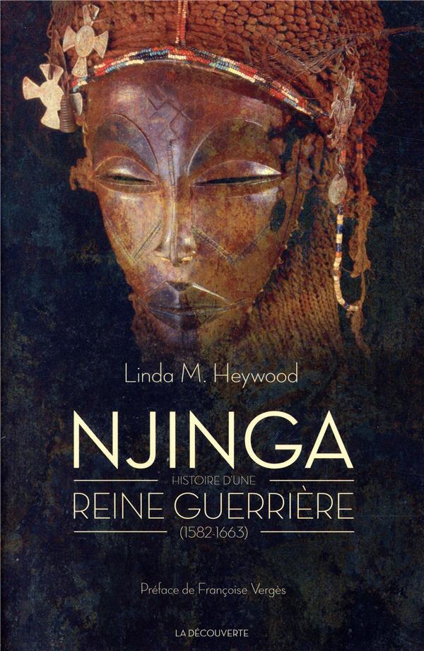 NJINGA - HISTOIRE D'UNE REINE GUERRIERE (1582-1663)