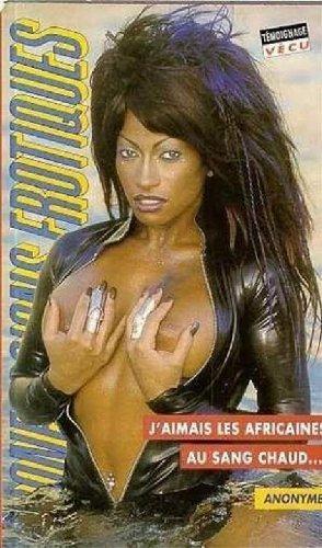 confessions érotiques t.215 ; j'aimais les africaines au sang chaud