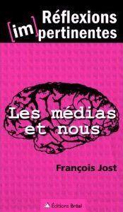 Les médias et nous