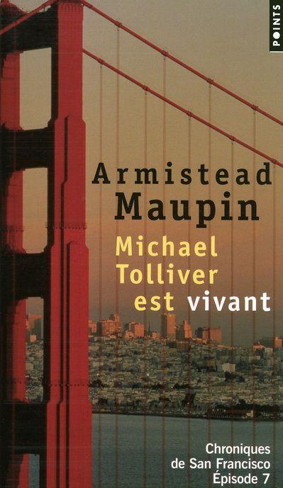 Chroniques de San Francisco T.7 ; Michael Tolliver est vivant