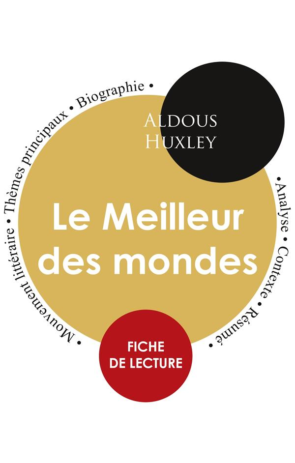 Le meilleur des mondes, d'Aldous Huxley ; fiche de lecture