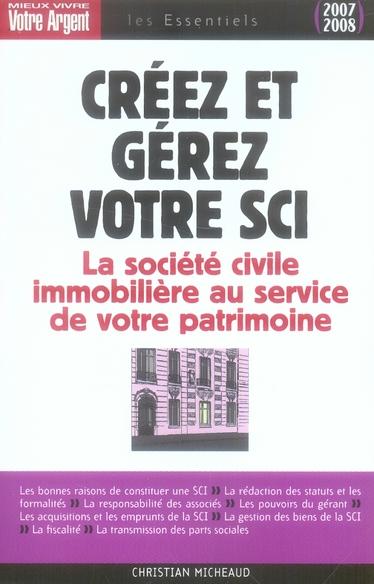 Créez et gérez votre SCI (édition 2007-2008)