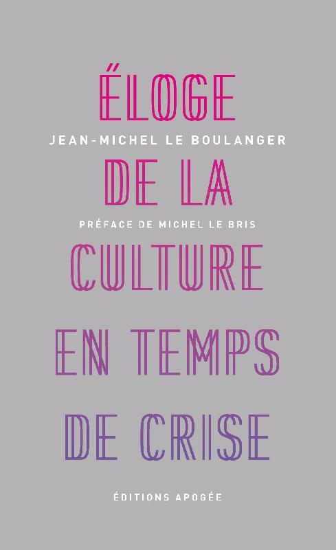 éloge de la culture en temps de crise