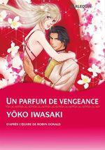 Vente EBooks : Harlequin Comics: Un parfum de vengeance  - Robyn Donald