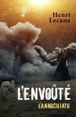 L'Envoûté  - Henri Lecana