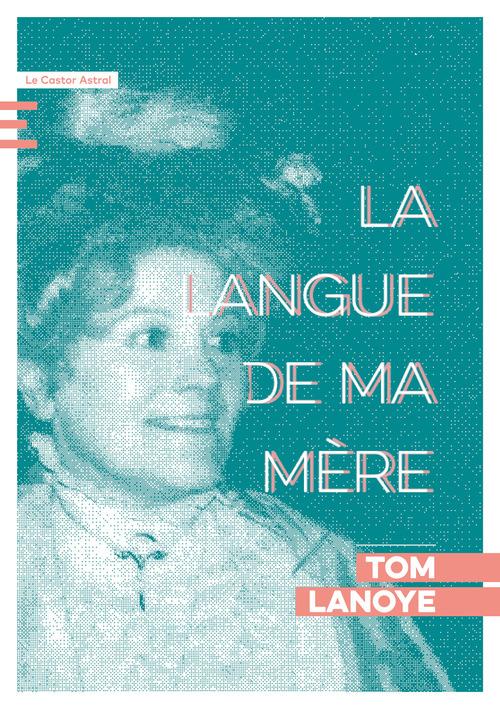 Vente EBooks : La langue de ma mère  - Tom Lanoye