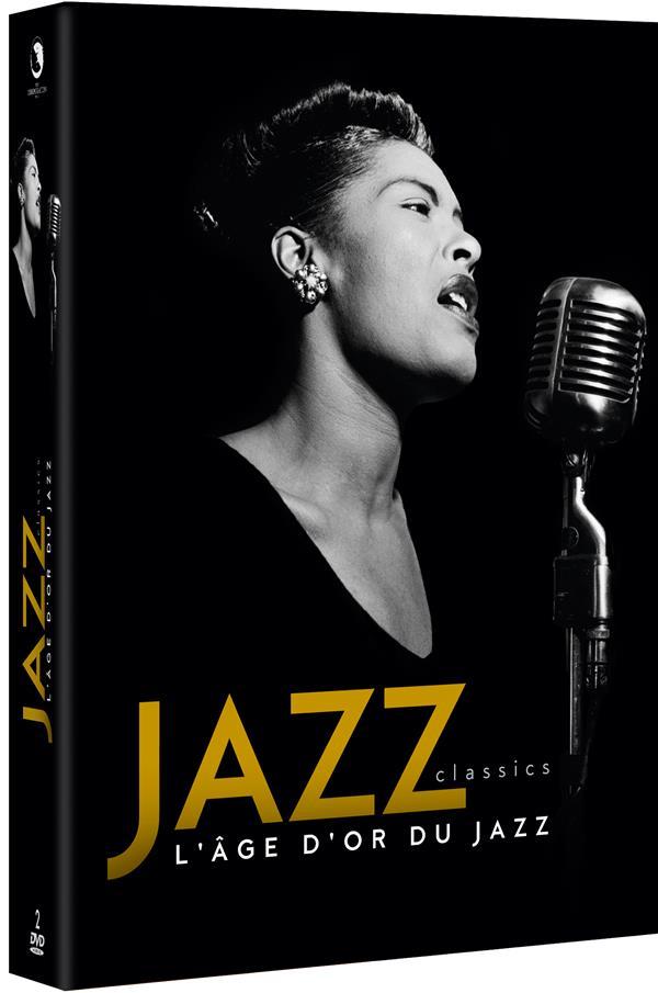 Jazz Classics : L'âge d'or du Jazz