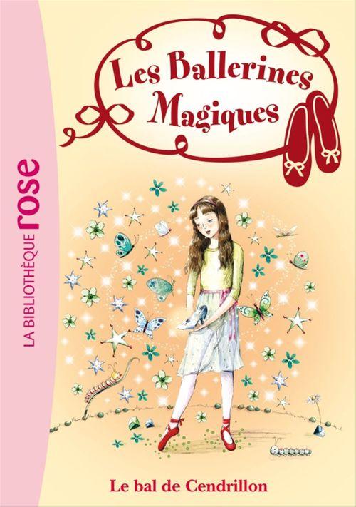 Les ballerines magiques t.4 ; le bal de Cendrillon