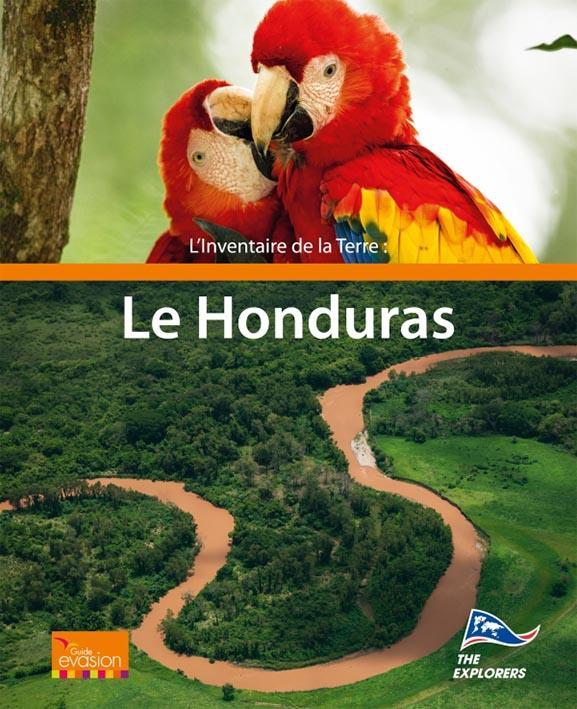 L'INVENTAIRE DE LA TERRE : LE HONDURAS - THE EXPLORERS