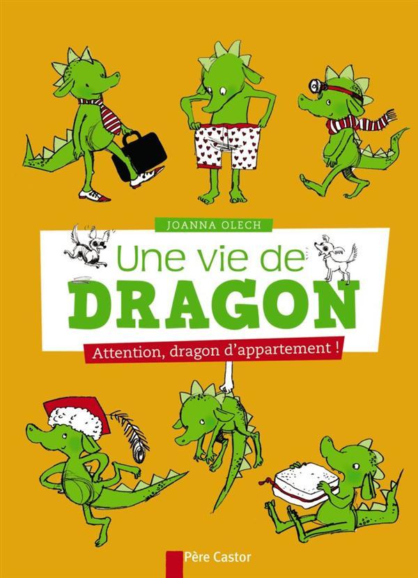 Une vie de dragon ; attention, dragon d'appartement