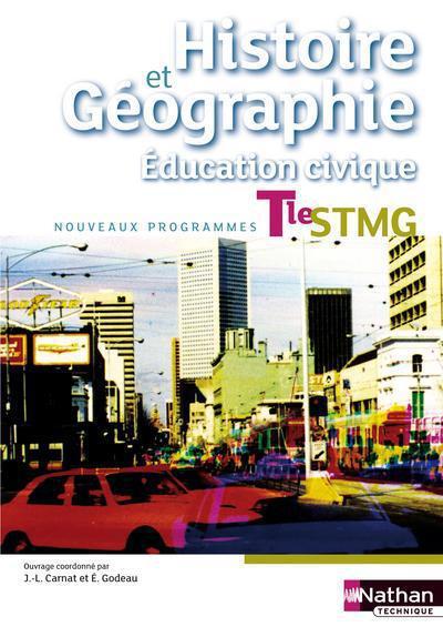 Histoire-géographie ; éducation civique ; terminale STMG ; livre de l'élève