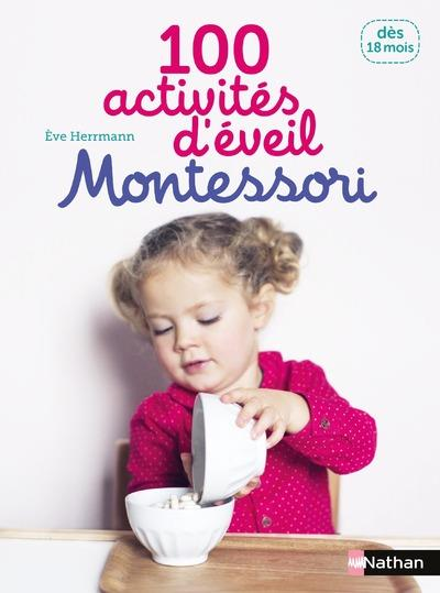 100 Activites D'Eveil Montessori