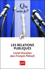Les relations publiques  - Lionel Chouchan - Jean-François Flahault