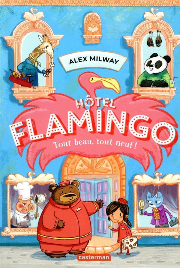 Hôtel Flamingo T.1 ; tout beau, tout neuf !