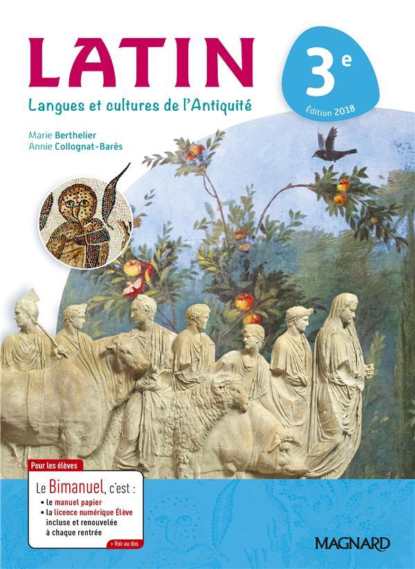 Langues et cultures de l'Antiquité ; latin ; 3e ; bimanuel