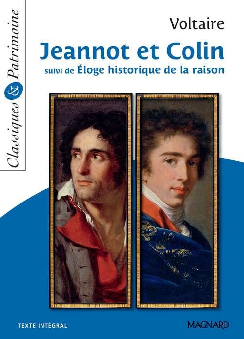Jeannot et Colin ; éloge historique de la raison